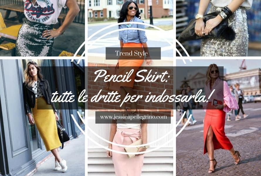 Pencil Skirt a chi sta bene e come indossarla a seconda dello stile (8)