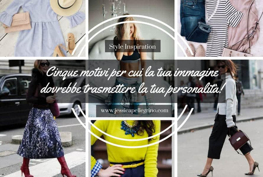 Cinque buoni motivi per cui la tua immagine dovrebbe trasmettere la tua personalità